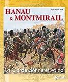 Telecharger Livres Des batailles et des hommes Hanau et Montmirail (PDF,EPUB,MOBI) gratuits en Francaise