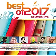 Best Of 2017 - Sommerhits [Explicit]