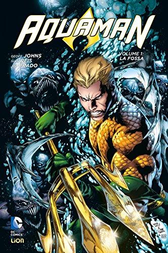 La fossa. Aquaman: 1