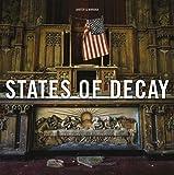 States of Decay - Urbex New York