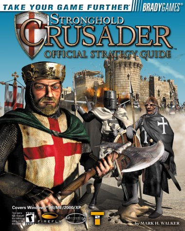 Stronghold Crusader? Official Strategy Guide