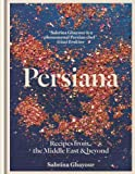 Image de Persiana: Recipes from the Middle East & beyond (English Edition)