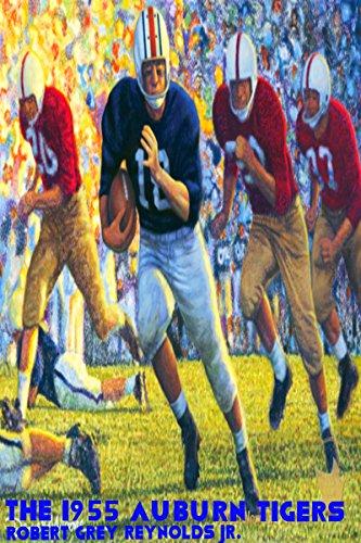The 1955 Auburn Tigers (English Edition)