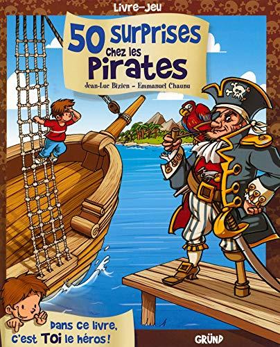 50 surprises chez les pirates par Jean-Luc BIZIEN