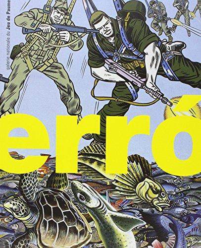 ErrÂo : [exposition, Paris], Galerie nationale du Jeu de paume, [27 octobre 1999-2 janvier 2000 (Expo Jeudpau)