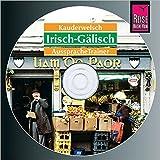 Irisch-Gälisch Wort für Wort:Kauderwelsch AusspracheTrainer. CD. (Kauderwelsch AusspracheTrainer)