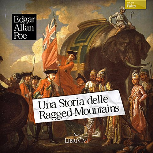 Una storia delle Ragged Mountains  Audiolibri