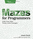 Mazes for Programmers