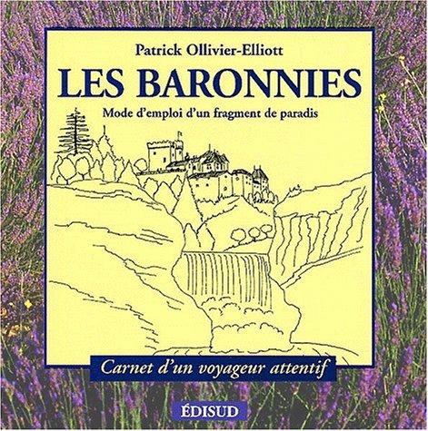 Les Baronnies : Mode d'emploi d'un fragment de paradis