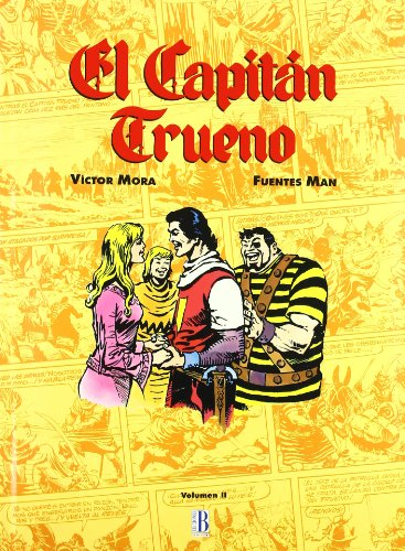 CAPITAN TRUENO 04: CAP.TRUENO(FUENTES MAN II) por VÃCTOR MORA FUENTES MAN