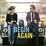 Begin Again: Music From & Inspired By The Original Motion Picture by Various Artists (2014-05-04)