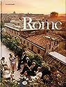 Rome : Portrait d'une ville par Fanelli