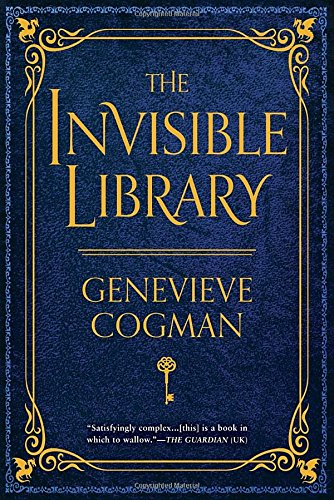 The Invisible Library (Invisible Library Novel)