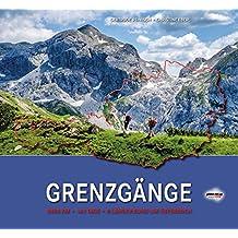 GRENZGÄNGE: 3.800 km, 143 Tage, 8 Länder rund um Österreich
