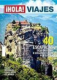 Hola. Viajes por el mundo. 40 escapadas desconocidas a lugares únicos por europa en bici, en barco, a pie, en coche