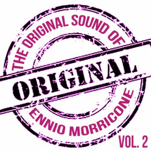 The Original Sound of Ennio Mo...