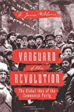 #7: Vanguard of the Revolution – The Global Idea of the Communist Party