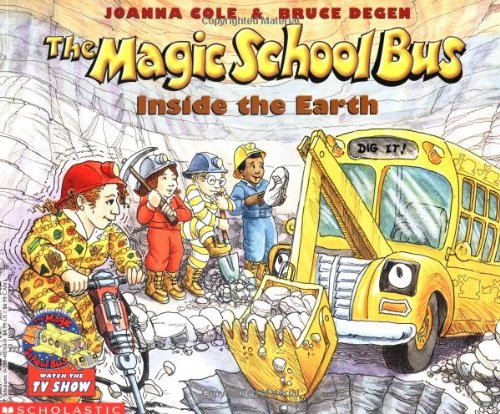 The Inside the Earth (the Magic School Bus) por Joanna Cole