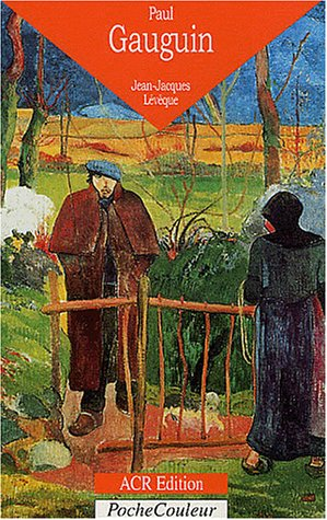 Paul Gauguin, l'oeil sauvage
