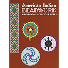 American Indian Beadwork (Beadwork Books) by W. Ben Hunt (1995-12-01)