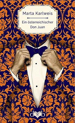 Preisvergleich Produktbild Ein österreichischer Don Juan: Roman