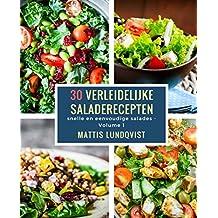 30 verleidelijke saladerecepten: snelle en eenvoudige salades