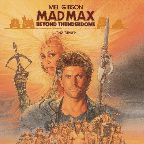 Mad Max Beyond Thunderdome (Or...