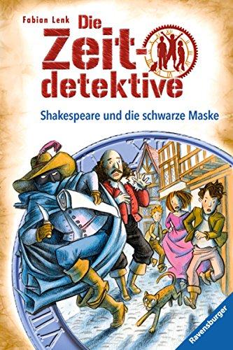 Die Zeitdetektive 35: Shakespeare und die schwarze Maske (Ca Sonora)