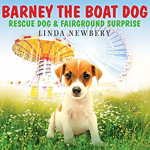 Barney the Boat Dog: Rescue Dog & Fairground Surprise  Audiolibri