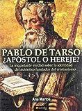 Pablo de Tarso: La inquietante verdad