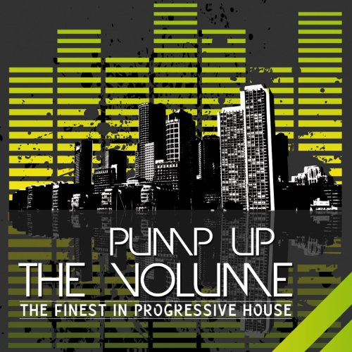 pump-up-the-volume-the-finest-in-progressive-house