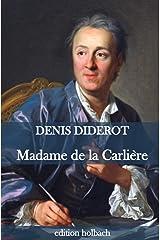 Madame de la Carlière Copertina flessibile