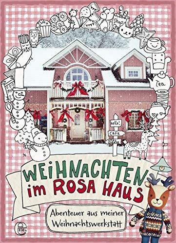 Weihnachten im rosa Haus: Abenteuer aus meiner Weihnachtswerkstatt (Weihnachten Tür Deko-ideen)