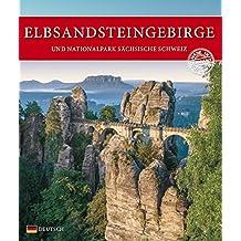 Elbsandsteingebirge: Und Nationalpark Sächsische Schweiz