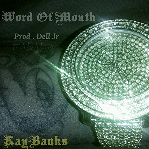 Word of Mouth [Explicit]