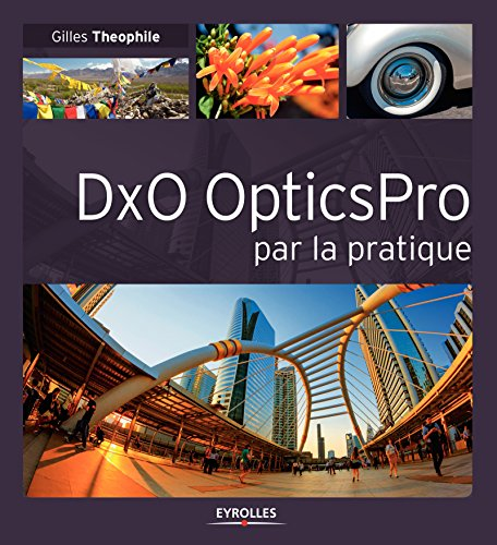 DxO OpticsPro par la pratique