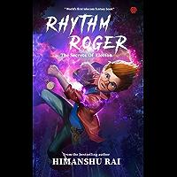 Rhythm Roger - The Secrets of Electon