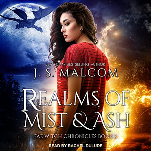 Realms of Mist and Ash: Fae Witch Chronicles Series, Book 2 (Mist-audio)