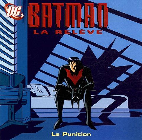Batman la relève : La Punition