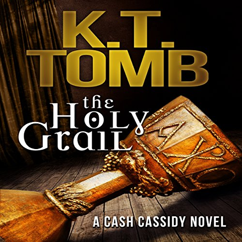 the-holy-grail-a-cash-cassidy-adventure-book-1
