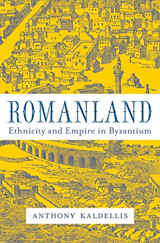 Romanland: Ethnicity and Empire in Byzantium (English Edition)