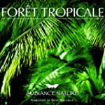 Ambiance Nature Foret Tropicale
