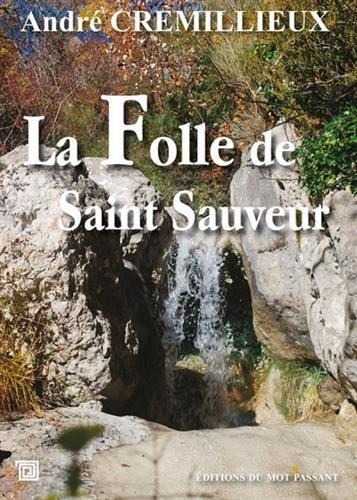 La Folle de Saint Sauveur