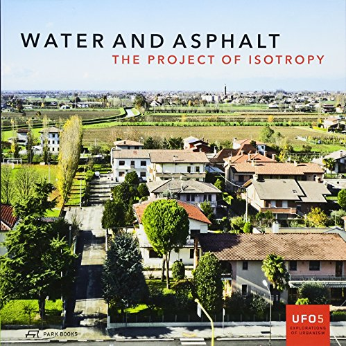 Water & asphalt the project of isotropy