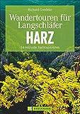 Wandertouren für Langschläfer Harz: 34 reizvolle Halbtagstouren (Erlebnis Wandern)