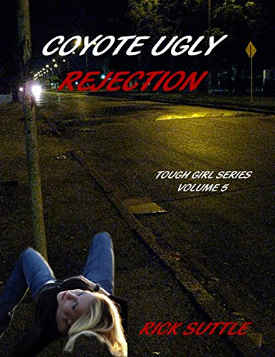 ebook: Coyote Ugly Rejection (Tough Girls Book 5) (B01DNRWME8)