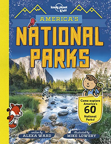 America's National Parks (Lonely Planet Kids) (Pässe Park National)