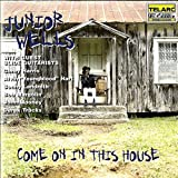 Come on in This House -
