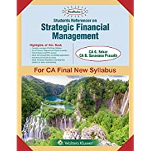 Students' Referencer on Strategic Financial Management: CA Final New Syllabus