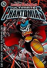 Lustiges Taschenbuch Ultimate Phantomias 05: Die Chronik eines Superhelden hier kaufen